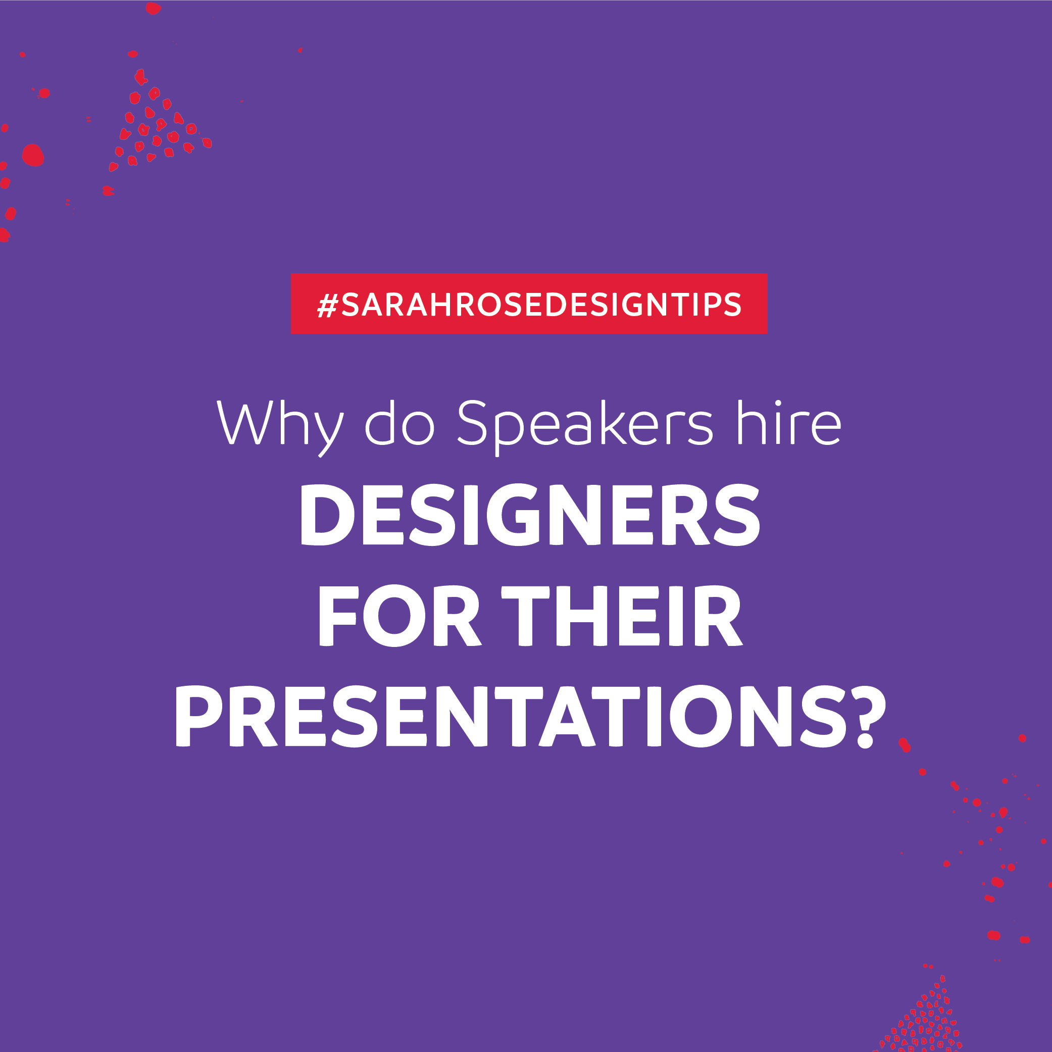 Why Do Speakers Hire Presentation Designers?