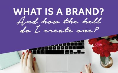 What is a 'brand'… And how the hell do you build one?