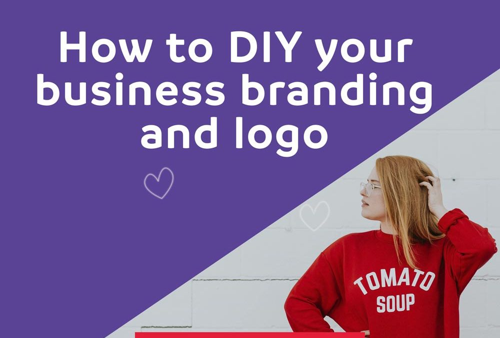 How to DIY your business branding and logo