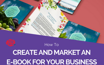 How To Create And Market An E-Book For Your Business