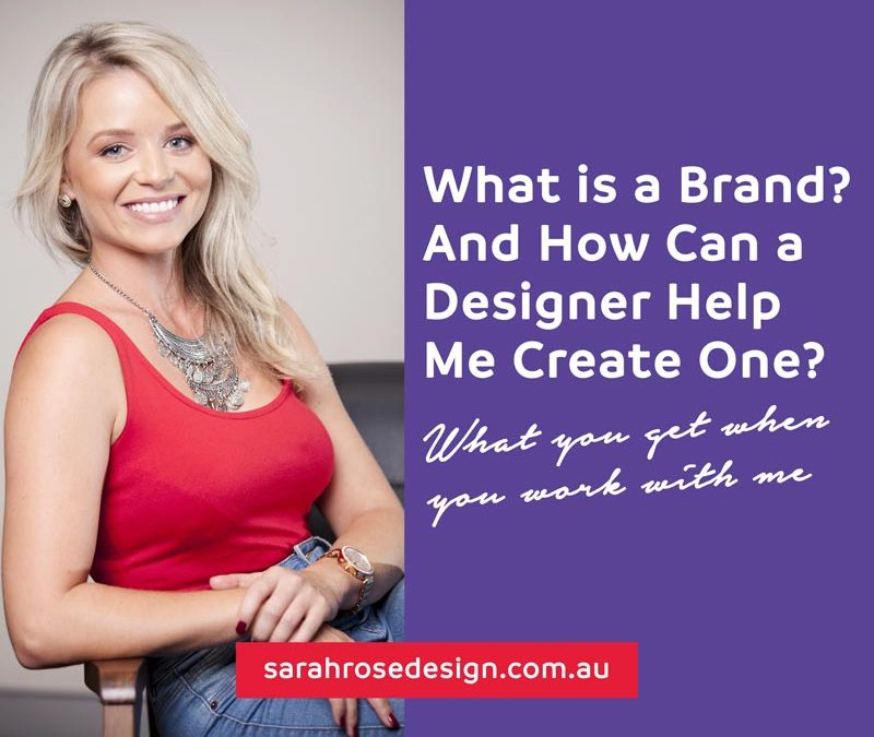 What Is a Brand and How Can a Graphic Designer Help Me Create One?